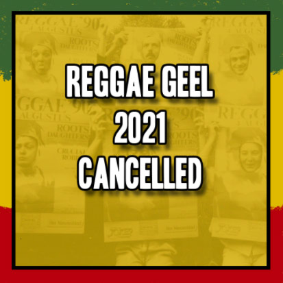reggae geel 2021 cancelled