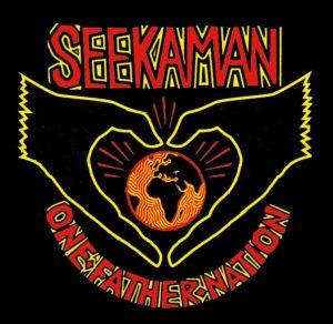 seekaman afrobeat one father nation