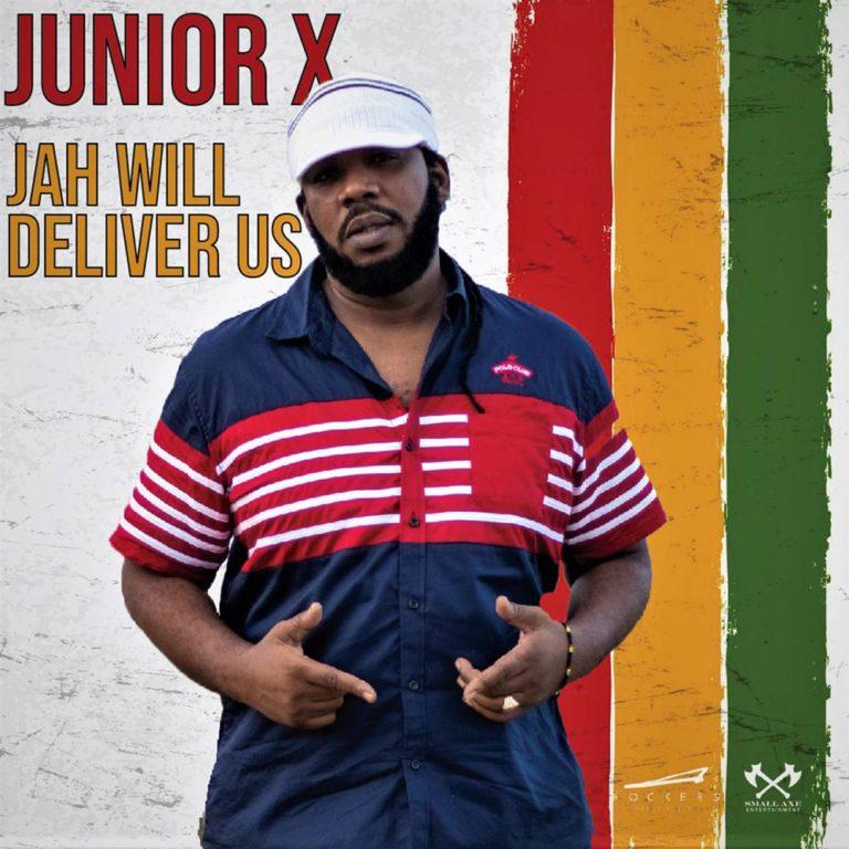 Junior X Jah will deliver us 2020