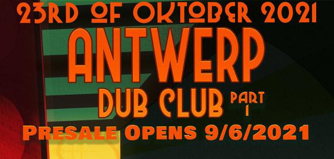 antwerp dub club pt 1