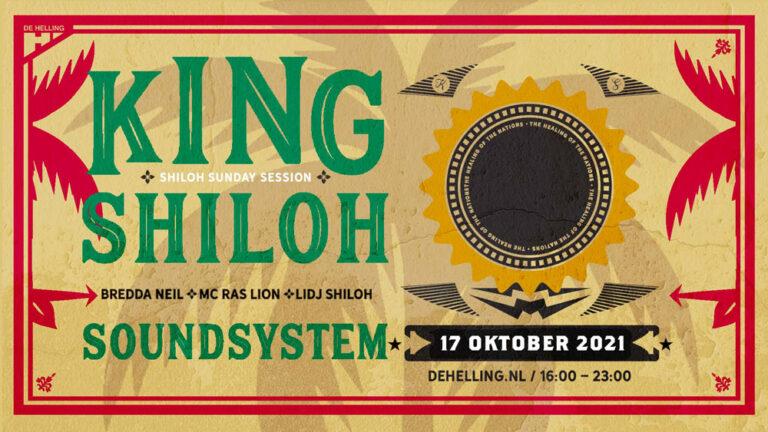 king shiloh soundsystem helling utrecht