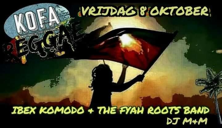 KOFA Reggae Night Ibex Komodo Fyah Roots Band